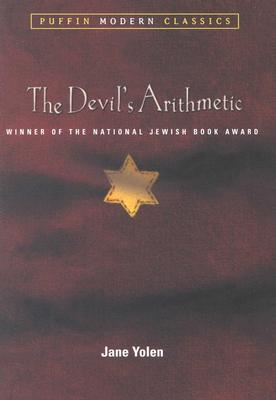 The Devil's Arithmetic (Puffin Modern Classics), Jane  Yolen