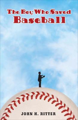 Image for The Boy Who Saved Baseball