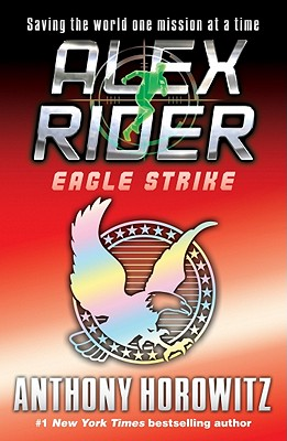 Image for EAGLE STRIKE ALEX RIDER