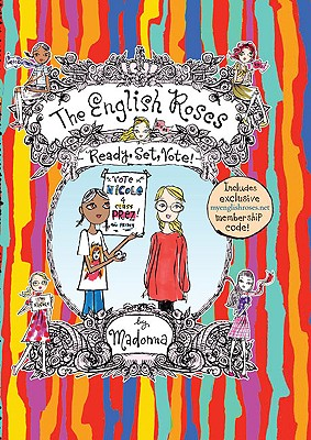 Image for Ready  Set  Vote! (The English Roses #10)
