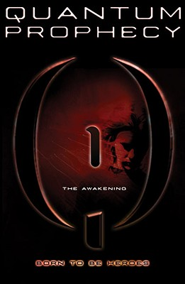 The Awakening #1 (Quantum Prophecy), Michael Carroll