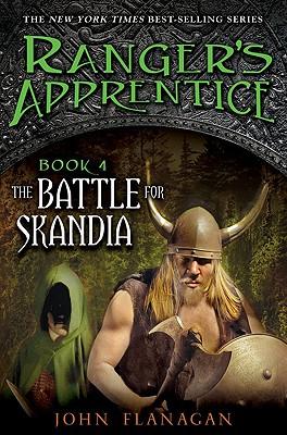 The Battle for Skandia: Book Four (Ranger's Apprentice), John A. Flanagan