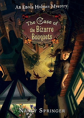 Image for The Case Of The Bizarre Bouquets (Enola Holmes Mystery 3)