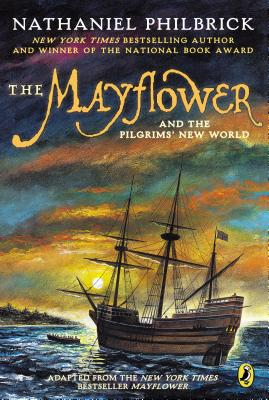 MAYFLOWER AND THE PILGRIMS' NEW WORLD, PHILBRICK, NATHANIEL