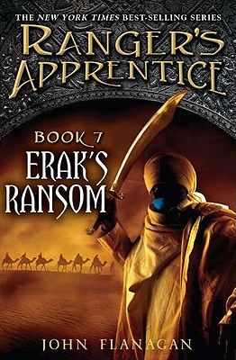 Erak's Ransom (Ranger's Apprentice Book 7), John Flanagan