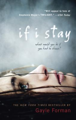 "If I Stay, ""Forman, Gayle"""