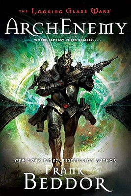 Image for ArchEnemy: The Looking Glass Wars, Book Three