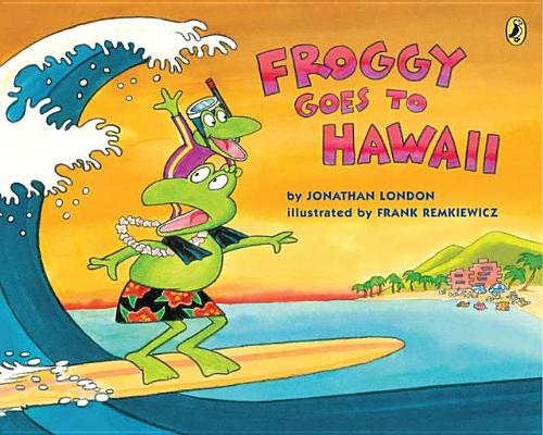FROGGY GOES TO HAWAII, LONDON, JONATHAN
