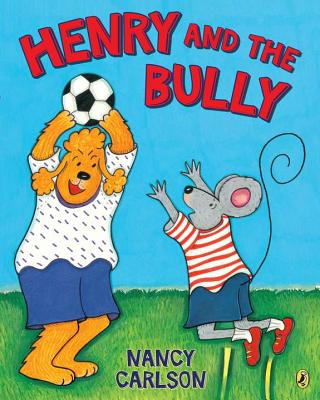 Henry and the Bully, Carlson, Nancy