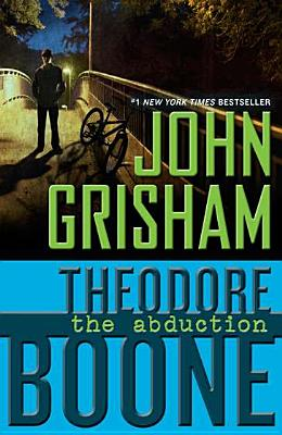 Image for Theodore Boone: The Abduction