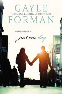 "Just One Day, ""Forman, Gayle"""