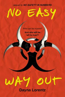 Image for No Easy Way Out: No Safety In Numbers: Book 2