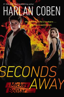 Seconds Away (Book Two): A Mickey Bolitar Novel, Coben, Harlan