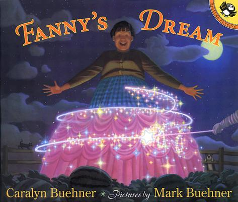 Fanny's Dream (Picture Puffins), Caralyn Buehner, Mark Buehner
