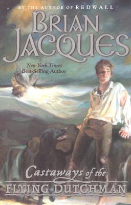 Castaways of the Flying Dutchman (Castaways of the Flying Dutchman Series), Jacques, Brian