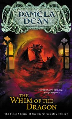 Image for The Whim of the Dragon (The Secret Country Trilogy, Vol. 3)