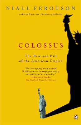 Image for Colossus: The Rise and Fall of the American Empire