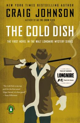 The Cold Dish: A Longmire Mystery, Johnson, Craig