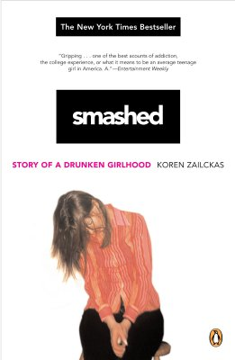 Image for Smashed: Story of a Drunken Girlhood