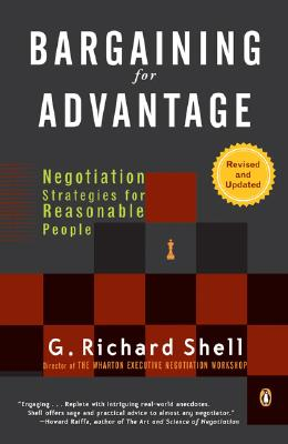 Image for Bargaining for Advantage: Negotiation Strategies for Reasonable People 2nd Edition