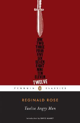 Twelve Angry Men (Penguin Classics), Reginald Rose