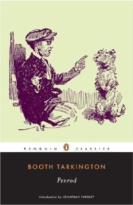Penrod (Penguin Classics), Booth Tarkington