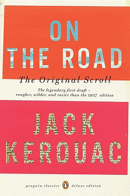 Image for On the Road: The Original Scroll (Penguin Classics Deluxe Edition)
