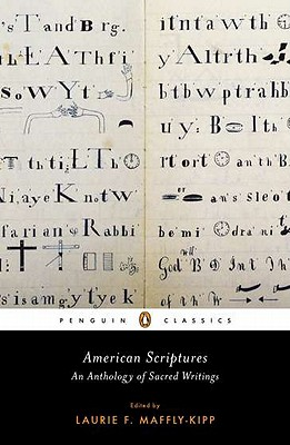 Image for American Scriptures: An Anthology of Sacred Writings (Penguin Classics)