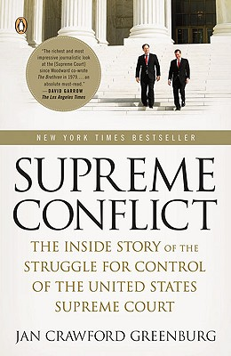 Image for Supreme Conflict: The Inside Story of the Struggle for Control of the United States Supreme Court