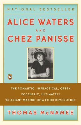 Alice Waters and Chez Panisse, Thomas McNamee