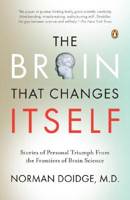 Image for The Brain That Changes Itself: Stories of Personal Triumph from the Frontiers of Brain Science