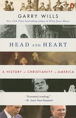 Image for Head and Heart: A History of Christianity in America