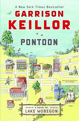 Pontoon: A Novel of Lake Wobegon (Lake Wobegon Novels), Keillor, Garrison
