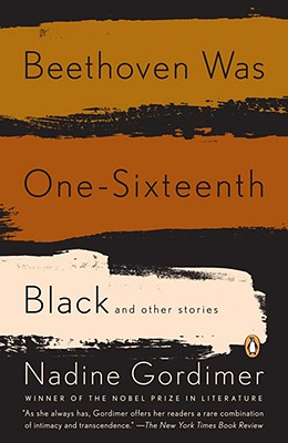 Beethoven Was One-Sixteenth Black, Gordimer, Nadine