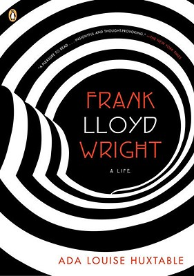 Image for Frank Lloyd Wright: A Life