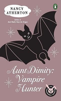 Aunt Dimity : Vampire Hunter, Atherton, Nancy