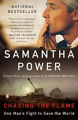 Chasing the Flame: One Man's Fight to Save the World, Samantha Power