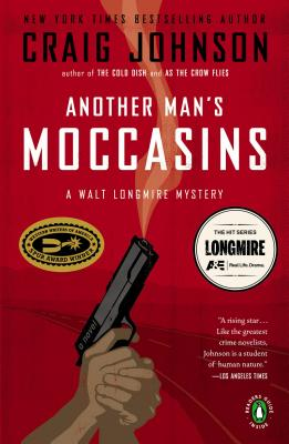Another Man's Moccasins  A Walt Longmire Mystery, Johnson, Craig