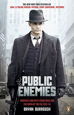 Image for Public Enemies: America's Greatest Crime Wave and the Birth of the FBI, 1933-34