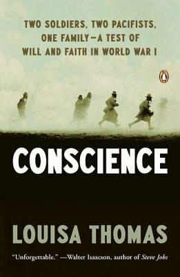 Image for Conscience: Two Soldiers, Two Pacifists, One Family--a Test of Will andFaith in World War I