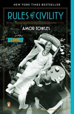 RULES OF CIVILITY, TOWLES, AMOR