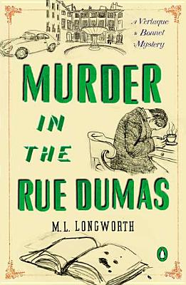 Image for Murder in the Rue Dumas (Verlaque and Bonnet Provencal Mysteries) (A Provençal Mystery)