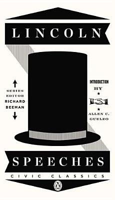 Image for Lincoln Speeches (Penguin Civic Classics)