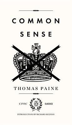 Image for Common Sense (Penguin Civic Classics)