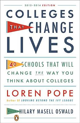 Image for Colleges That Change Lives: 40 Schools That Will Change the Way You Think About Colleges