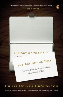 Image for The Art of the Sale  Learning from the Masters About the Business of Life