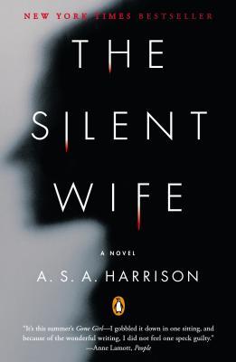 """The Silent Wife: A Novel, """"Harrison, S., A. A."""""""