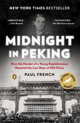 Image for Midnight in Peking: How the Murder of a Young Englishwoman Haunted the Last Days of Old China