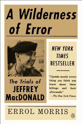 Image for Wilderness of Error : The Trials of Jeffrey Macdonald