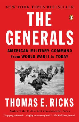Image for The Generals: American Military Command from World War II to Today